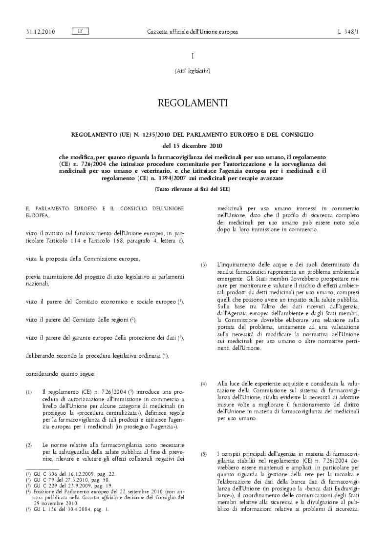 Estratto dalla tesi: La Nuova legislazione europea in materia di farmacovigilanza. Cosa cambia per l'industria farmaceutica