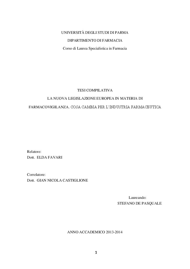 Anteprima della tesi: La Nuova legislazione europea in materia di farmacovigilanza. Cosa cambia per l'industria farmaceutica, Pagina 1