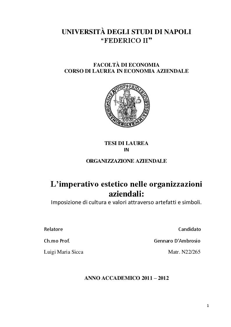 Anteprima della tesi: L'imperativo estetico nelle organizzazioni aziendali, l'imposizioni di cultura e valore attraverso artefatti e simboli, Pagina 1