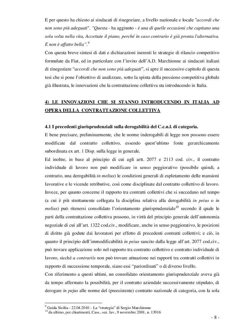 Estratto dalla tesi: Le sfide della globalizzazione e l'impatto sulle relazioni sindacali ed industriali in Italia: dalla contrattazione aziendale in deroga, al contratto nazionale di settore. Il caso atipico della Fiat Auto