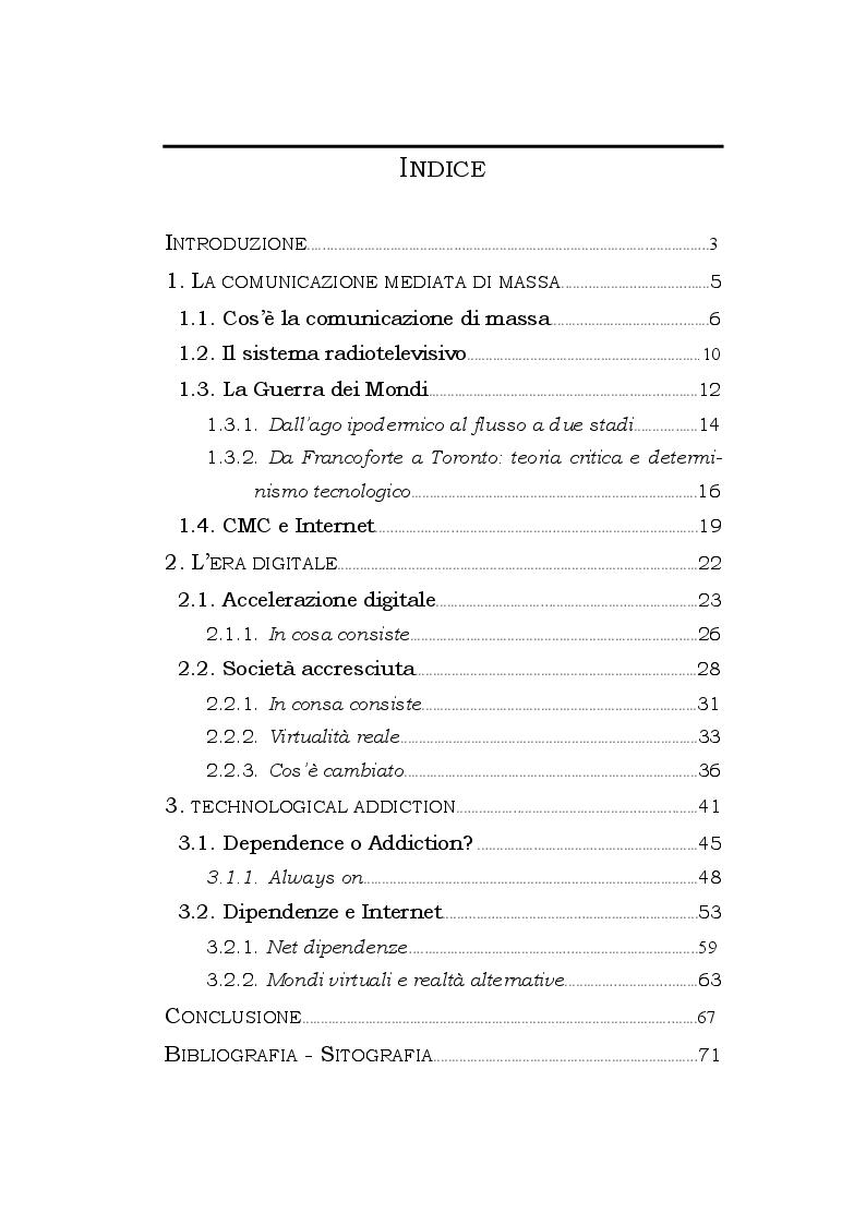 Indice della tesi: Dipendenza mediata: analisi delle influenze delle nuove tecnologie della comunicazione nella società dalla nascita di internet a oggi, Pagina 1