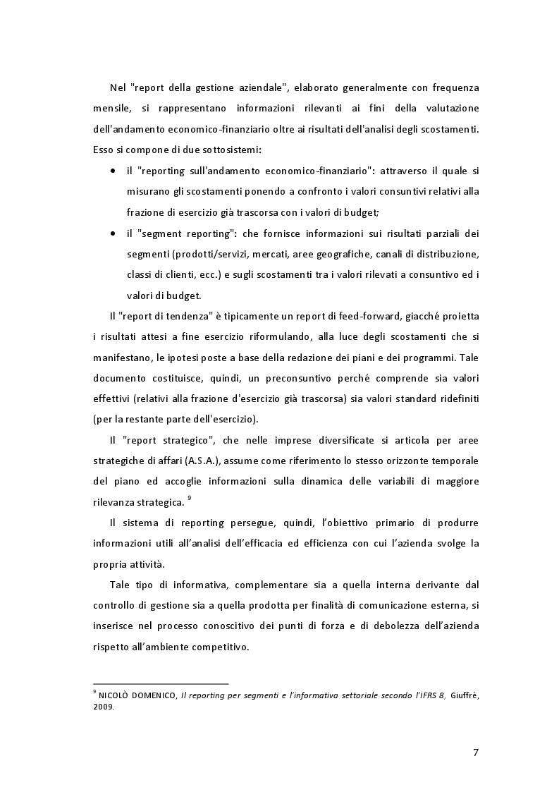 Estratto dalla tesi: Il reporting per settori operativi nella comunicazione interna ed esterna. Il passaggio dallo IAS 14 all'IFRS 8. Uno studio empirico sul fenomeno.