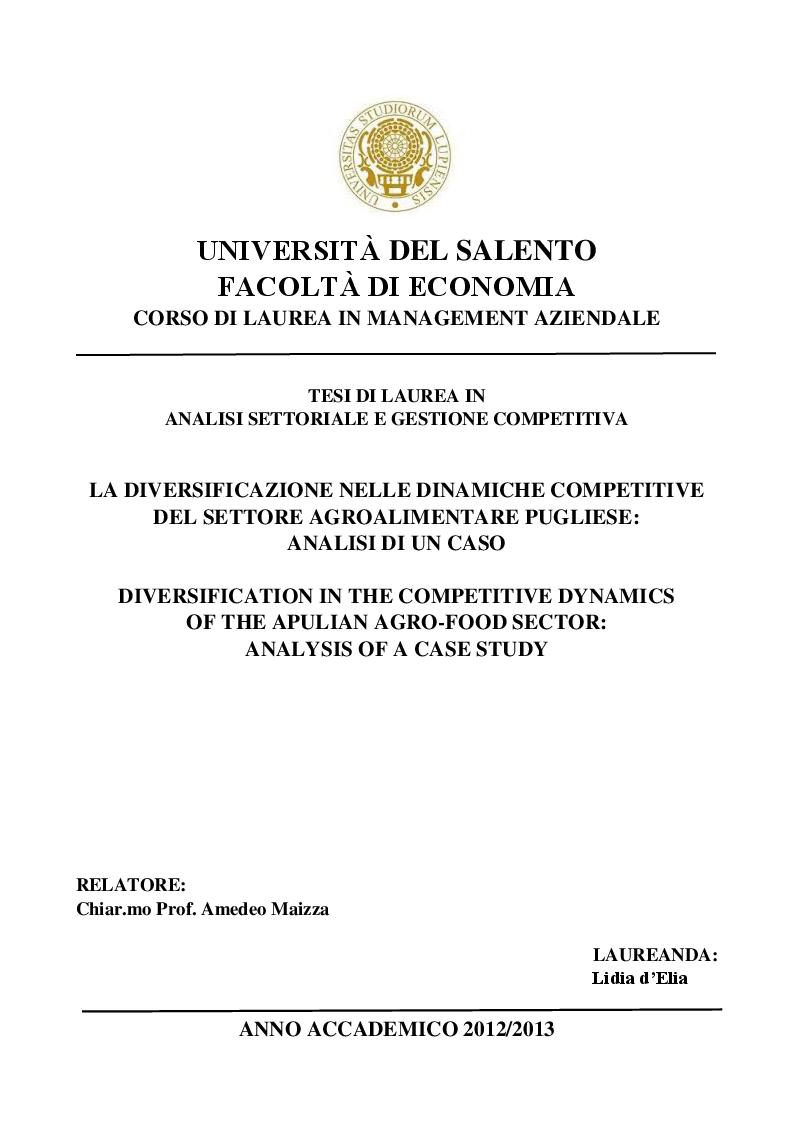 Anteprima della tesi: La Diversificazione nelle Dinamiche Competitive del Settore Agroalimentare Pugliese: Analisi di un caso, Pagina 1