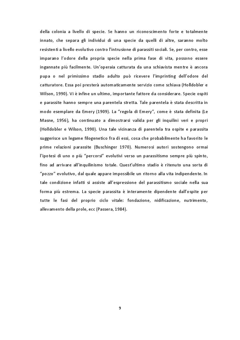 Estratto dalla tesi: Forme di parassitismo sociale nella formica schiavista Polyergus rufescens