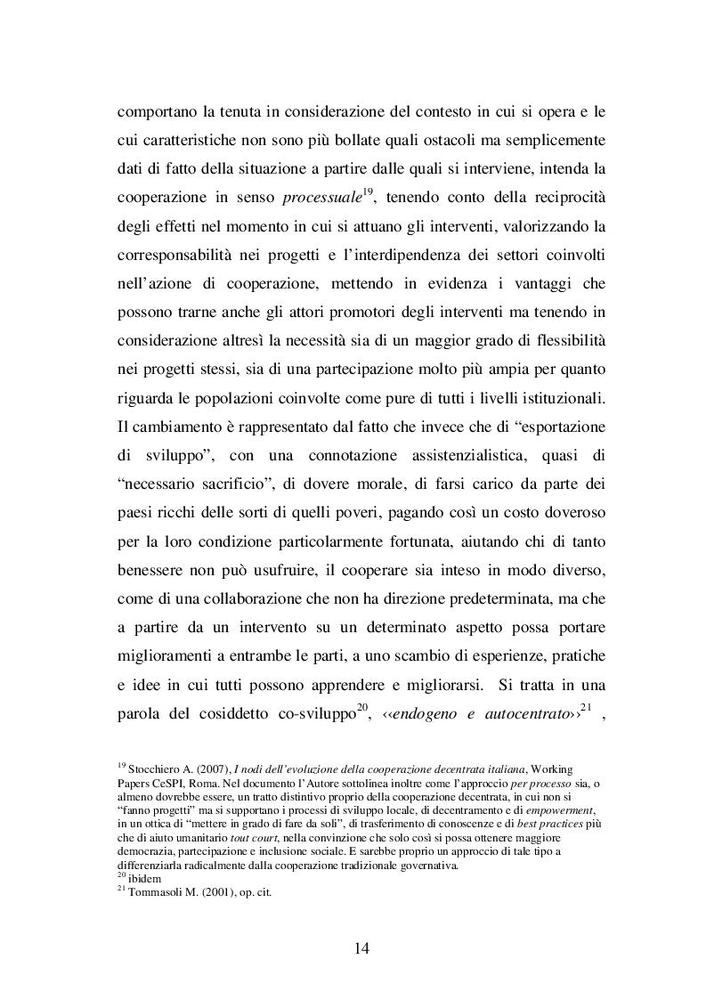 Estratto dalla tesi: AFFRONTARE IL GLOBALE CON STRUMENTI LOCALI: quattro casi di cooperazione decentrata in Italia