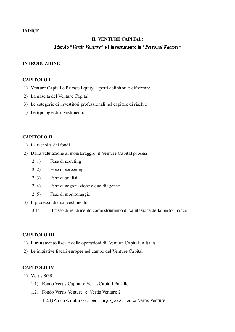 Indice della tesi: Il Venture Capital: il fondo ''Vertis Venture'' e l'investimento in ''Personal Factory'', Pagina 1