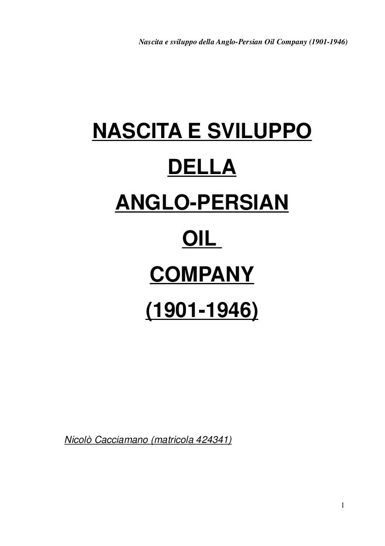 Anteprima della tesi: Nascita e sviluppo della Anglo-Persian Oil Company, Pagina 1