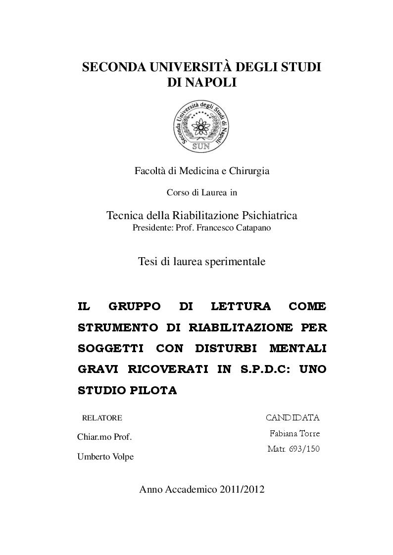 Anteprima della tesi: Il gruppo di lettura come strumento di riabilitazione per soggetti con disturbi mentali gravi ricoverati in S.P.D.C: uno studio pilota, Pagina 1
