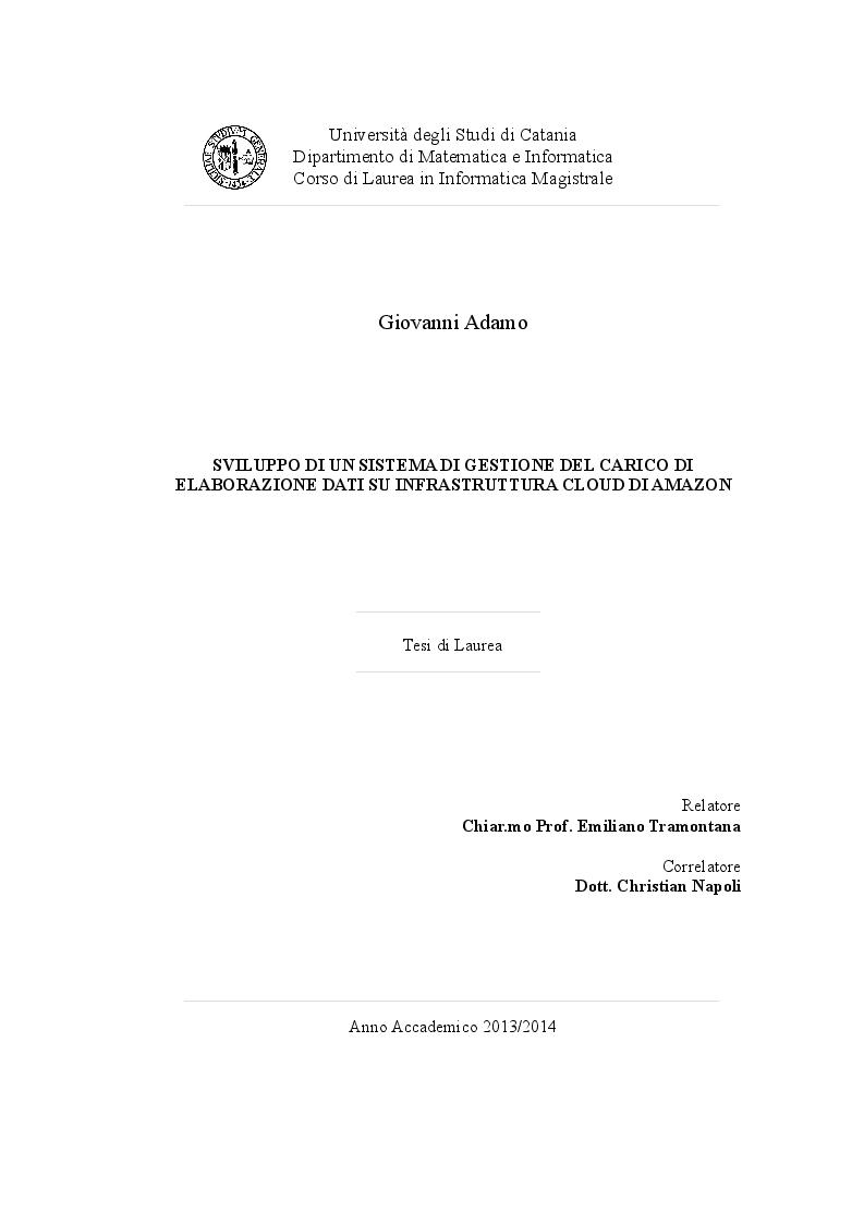 Anteprima della tesi: Sviluppo di un sistema di gestione del carico di elaborazione dati su infrastruttura cloud di Amazon, Pagina 1