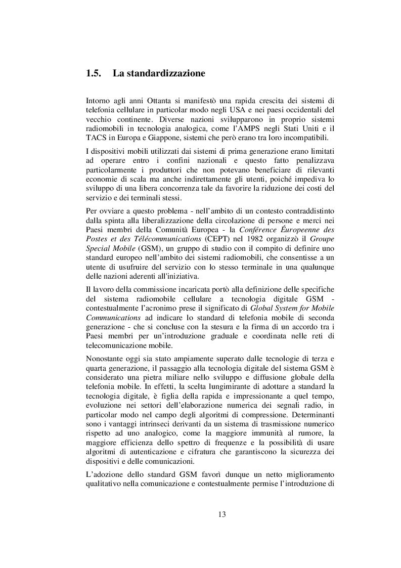 Estratto dalla tesi: Lo sviluppo della comunicazione e dei servizi in mobilità: dalla telefonia cellulare alla banda ultra larga