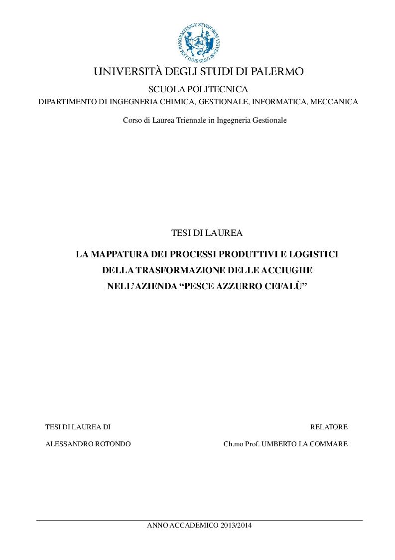 """Anteprima della tesi: La mappatura dei processi produttivi e logistici della trasformazione delle acciughe nell'azienda """"Pesce Azzurro Cefalù"""", Pagina 1"""