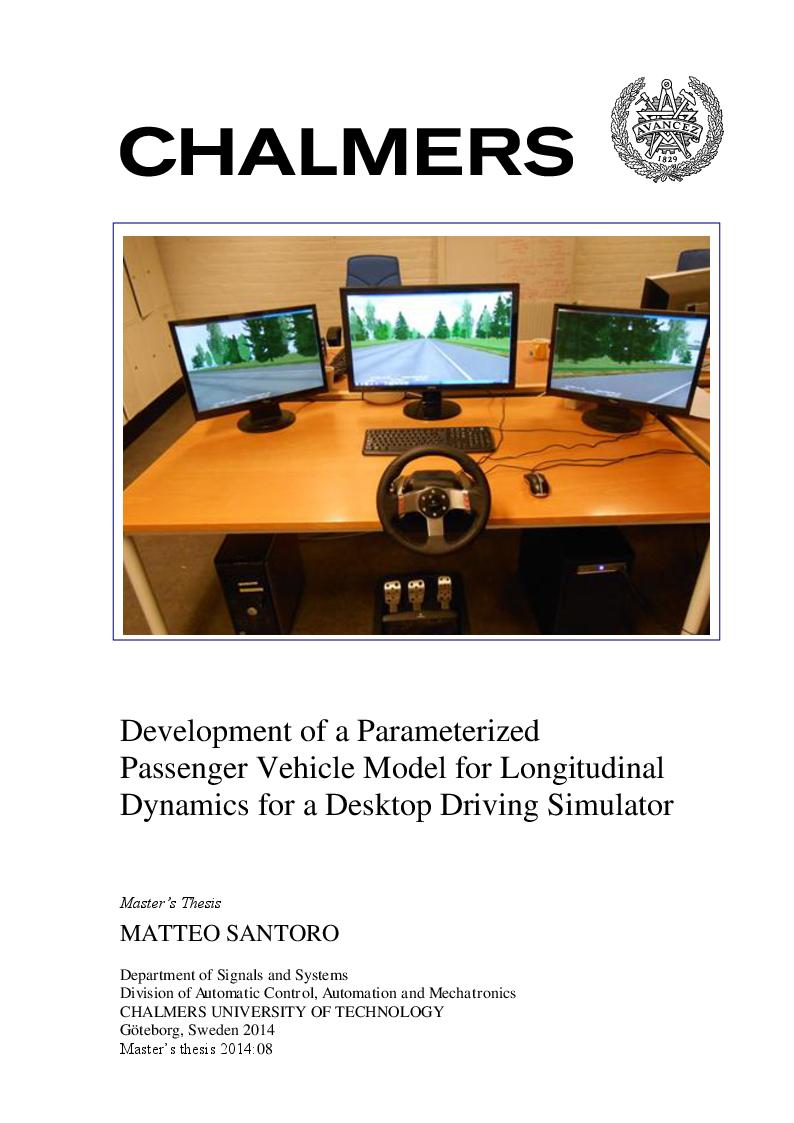 Anteprima della tesi: Development of a Parameterized Passenger Vehicle Model for Longitudinal Dynamics for a Desktop Driving Simulator, Pagina 1