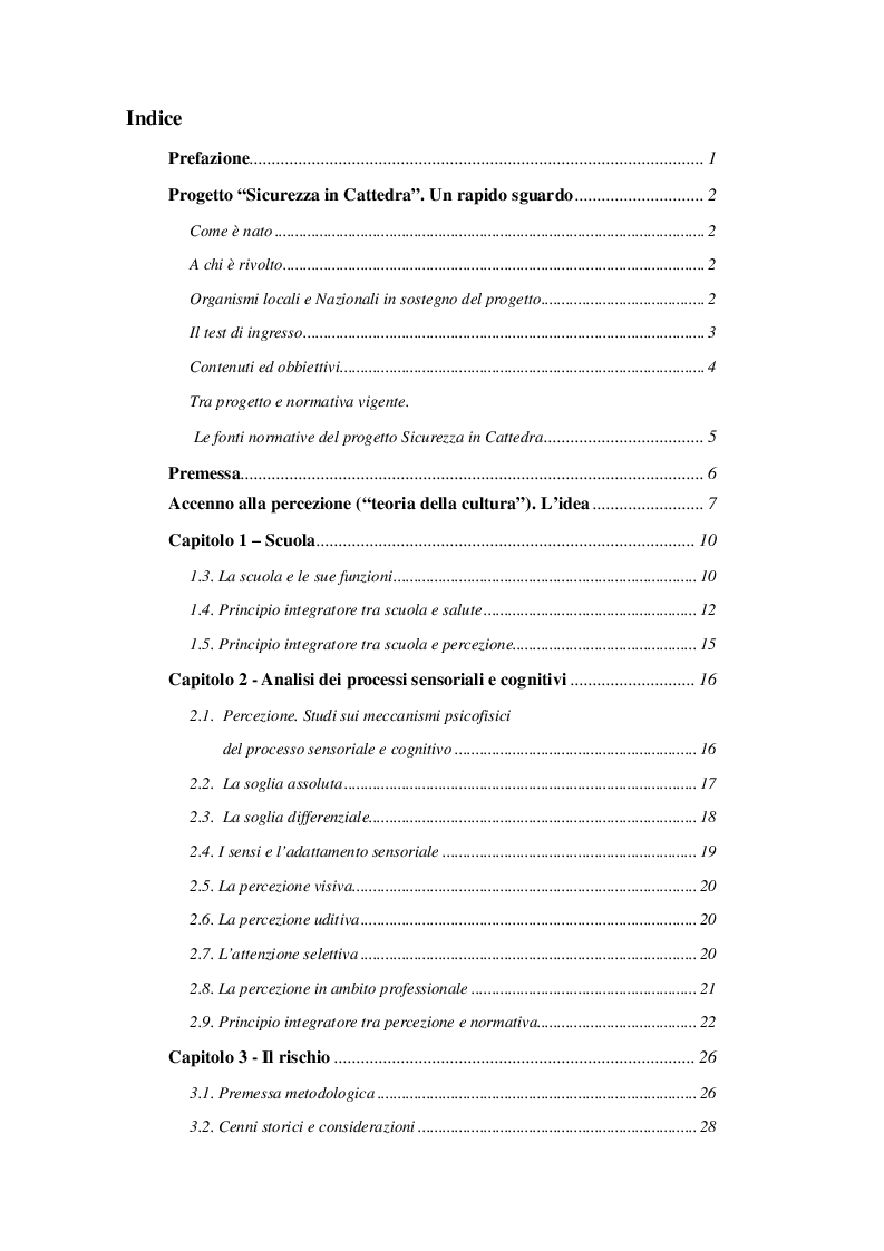 Indice della tesi: La percezione del rischio come motore della prevenzione. Uno studio della percezione del rischio tra gli studenti di un Istituto Tecnico di Napoli, Pagina 1