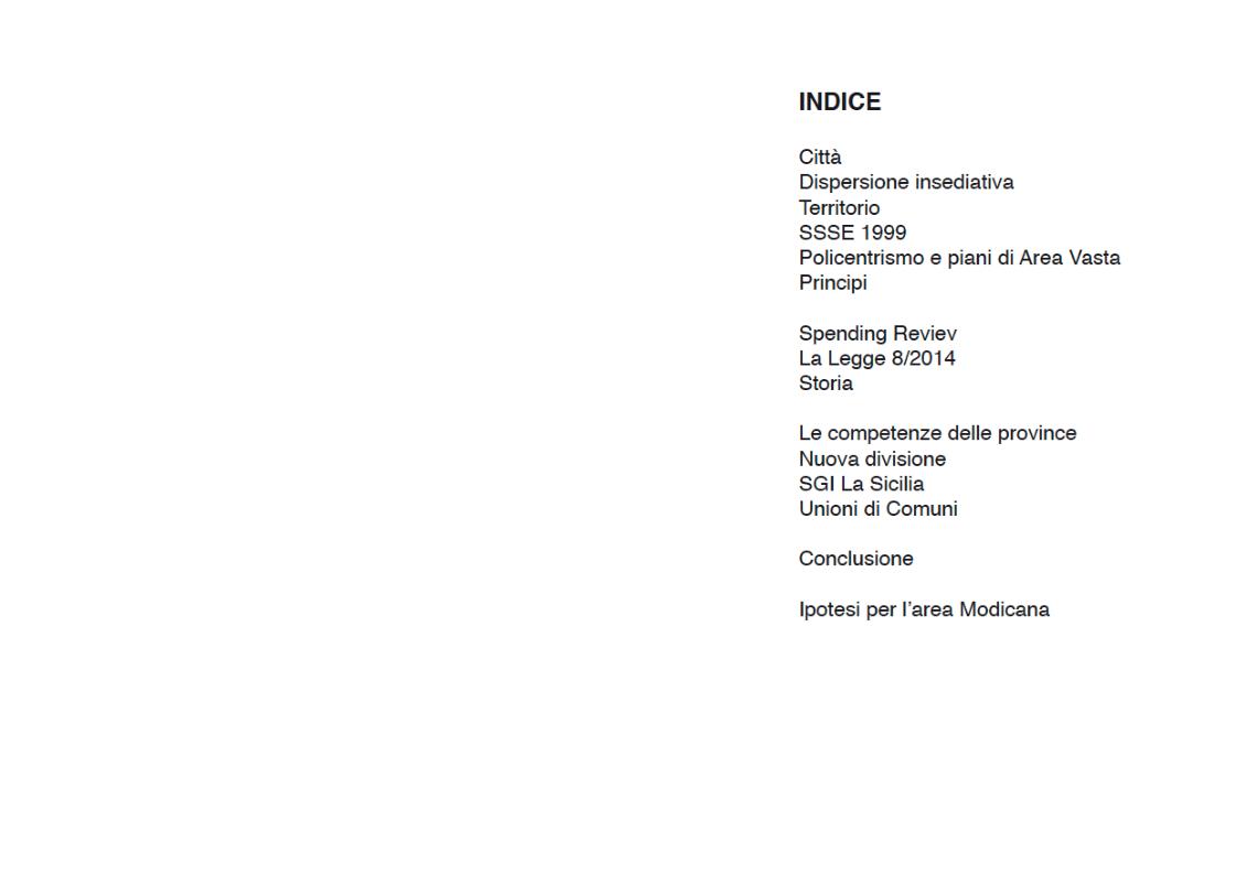 Indice della tesi: Liberi consorzi di comuni. Una nuova prospettiva di governance dei territori in Sicilia. Ipotesi per l'area modicana, Pagina 1