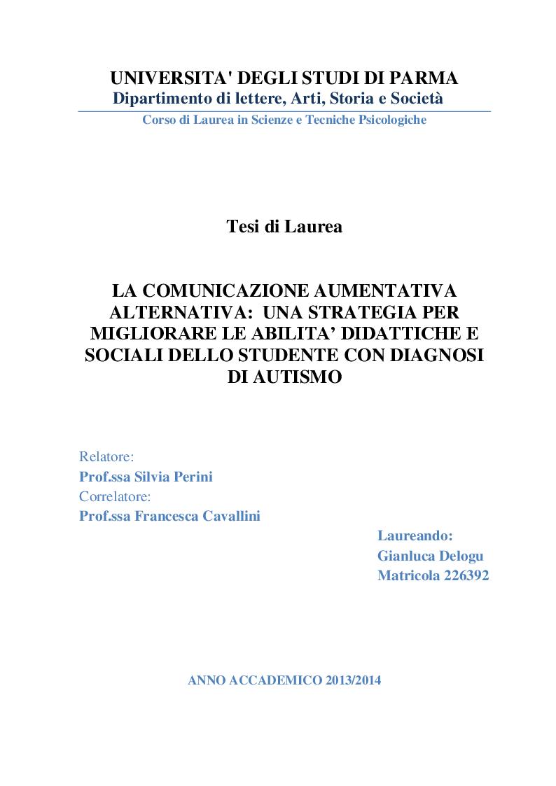 Anteprima della tesi: La Comunicazione Aumentativa Alternativa: una strategia per migliorare le abilità didattiche e sociali dello studente con diagnosi di autismo, Pagina 1