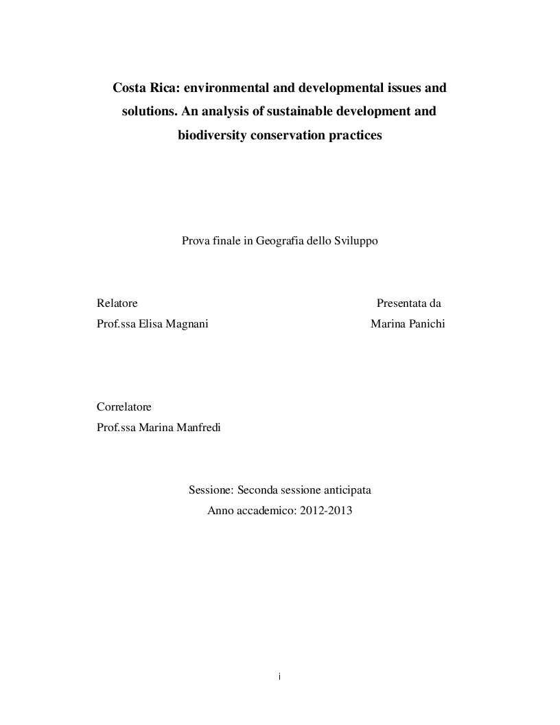 Anteprima della tesi: Costa Rica: environmental and developmental issues and solutions. An analysis of sustainable development and biodiversity conservation practices, Pagina 1