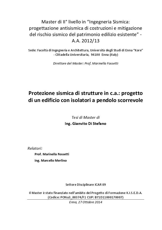 Anteprima della tesi: Protezione sismica di strutture in c.a.: progetto di un edificio con isolatori a pendolo scorrevole, Pagina 1