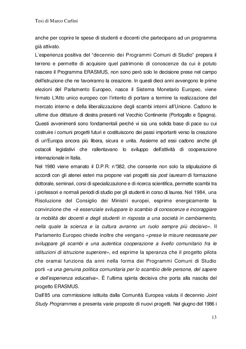 Estratto dalla tesi: Costruire l'Europa. Il progetto Erasmus nella formazione di un sentimento di appartenenza sovranazionale e di una nuova cittadinanza europea.