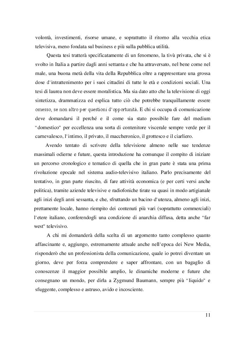 Estratto dalla tesi: La televisione privata in Italia: cronistoria del fenomeno e protagonismo degli interpreti