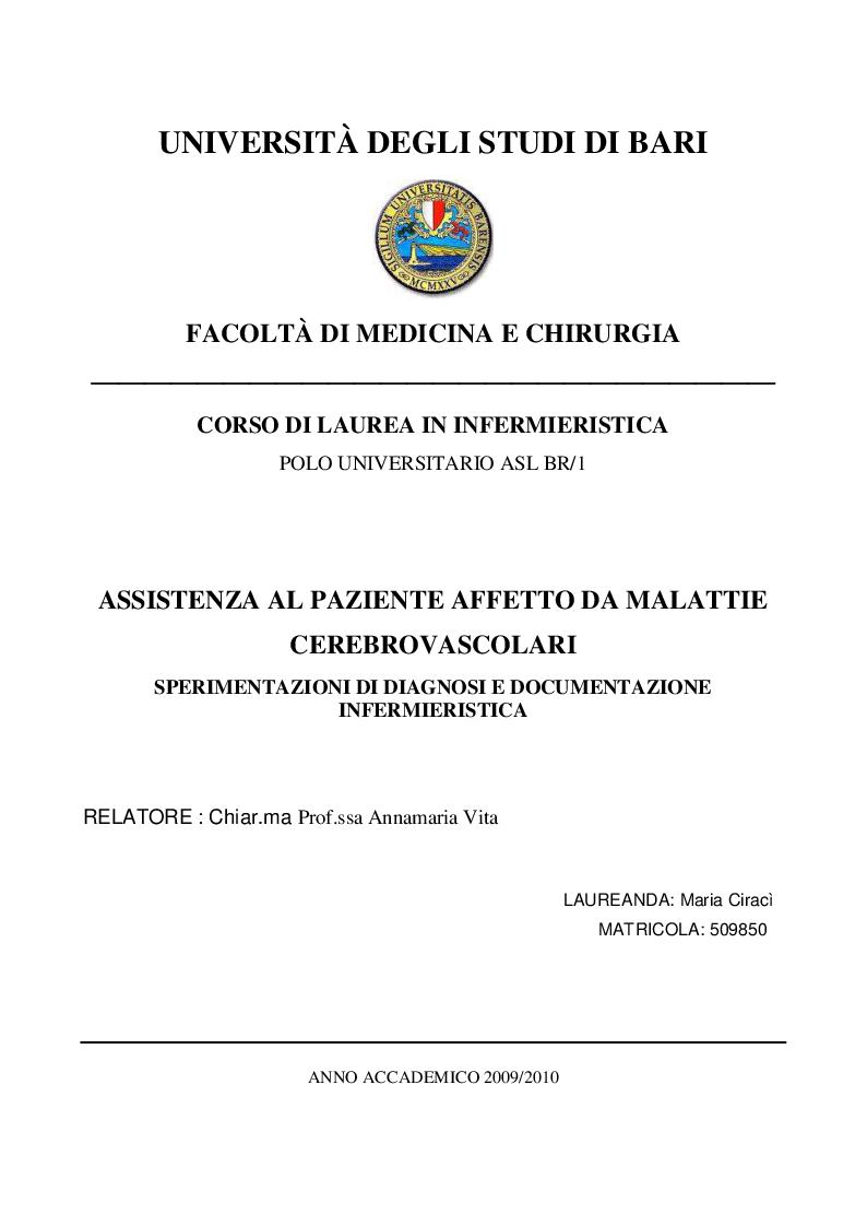 Anteprima della tesi: Assistenza al paziente affetto da malattie cerebrovascolari. Sperimentazioni di diagnosi e documentazione infermieristica, Pagina 1
