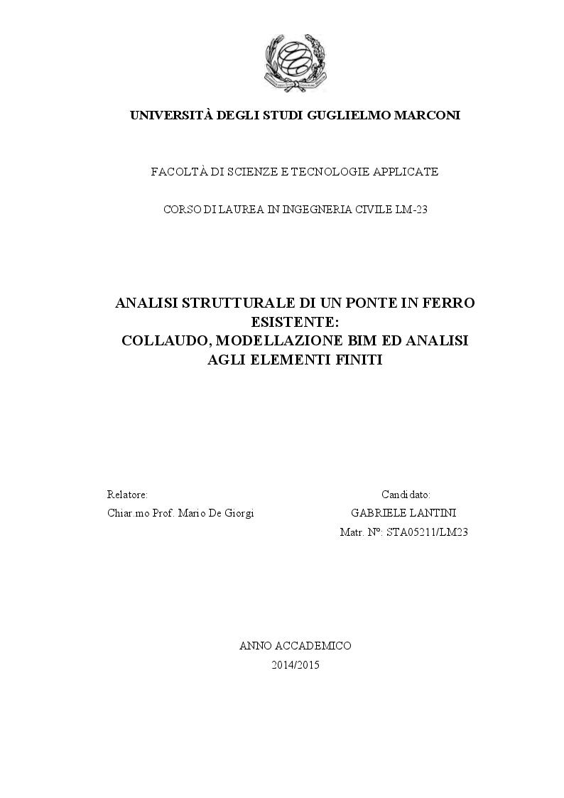 Anteprima della tesi: Analisi strutturale di un ponte in ferro esistente:  collaudo, modellazione BIM ed analisi agli elementi finiti, Pagina 1