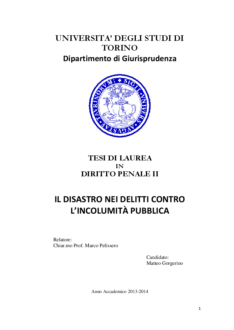 Anteprima della tesi: Il disastro nei delitti contro l'incolumità pubblica, Pagina 1