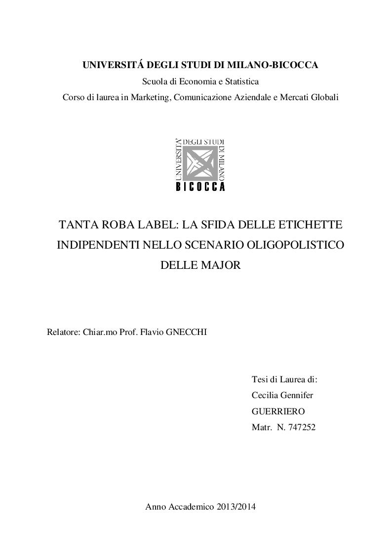 Anteprima della tesi: Tanta Roba Label: La sfida delle etichette indipendenti nello scenario oligopolistico delle major, Pagina 1