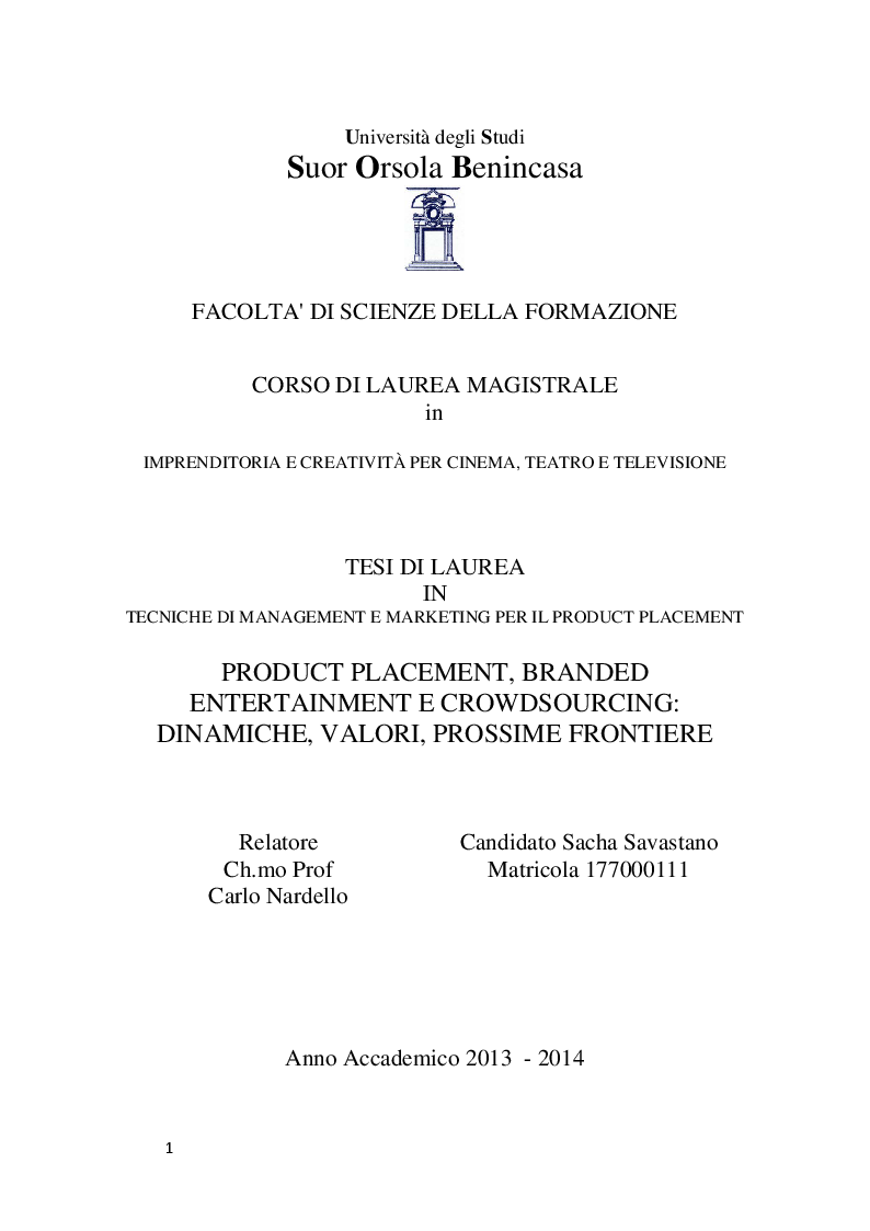 Anteprima della tesi: Product Placement, Branded Entertainment, Crowdsourcing: Dinamiche, Valori, Prossime Frontiere, Pagina 1