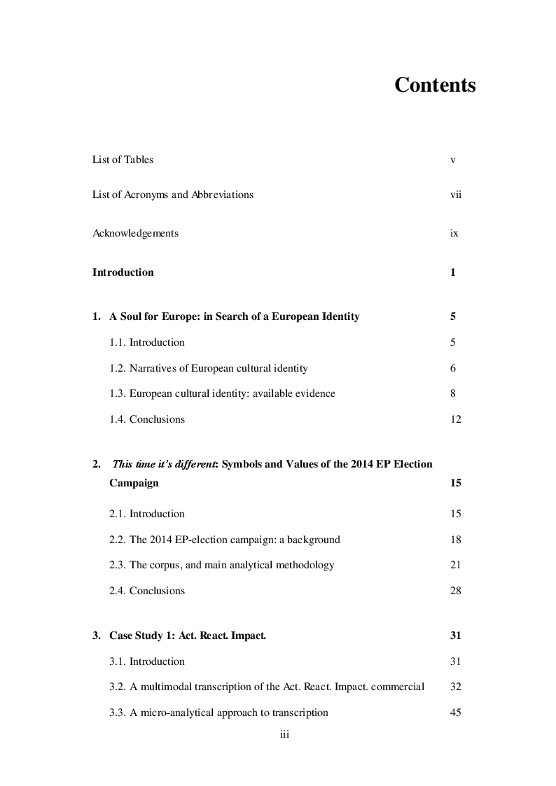Indice della tesi: In Search of a European Identity: a Multimodal Discourse Analysis of the 2014 European Parliament Election Campaign, Pagina 1