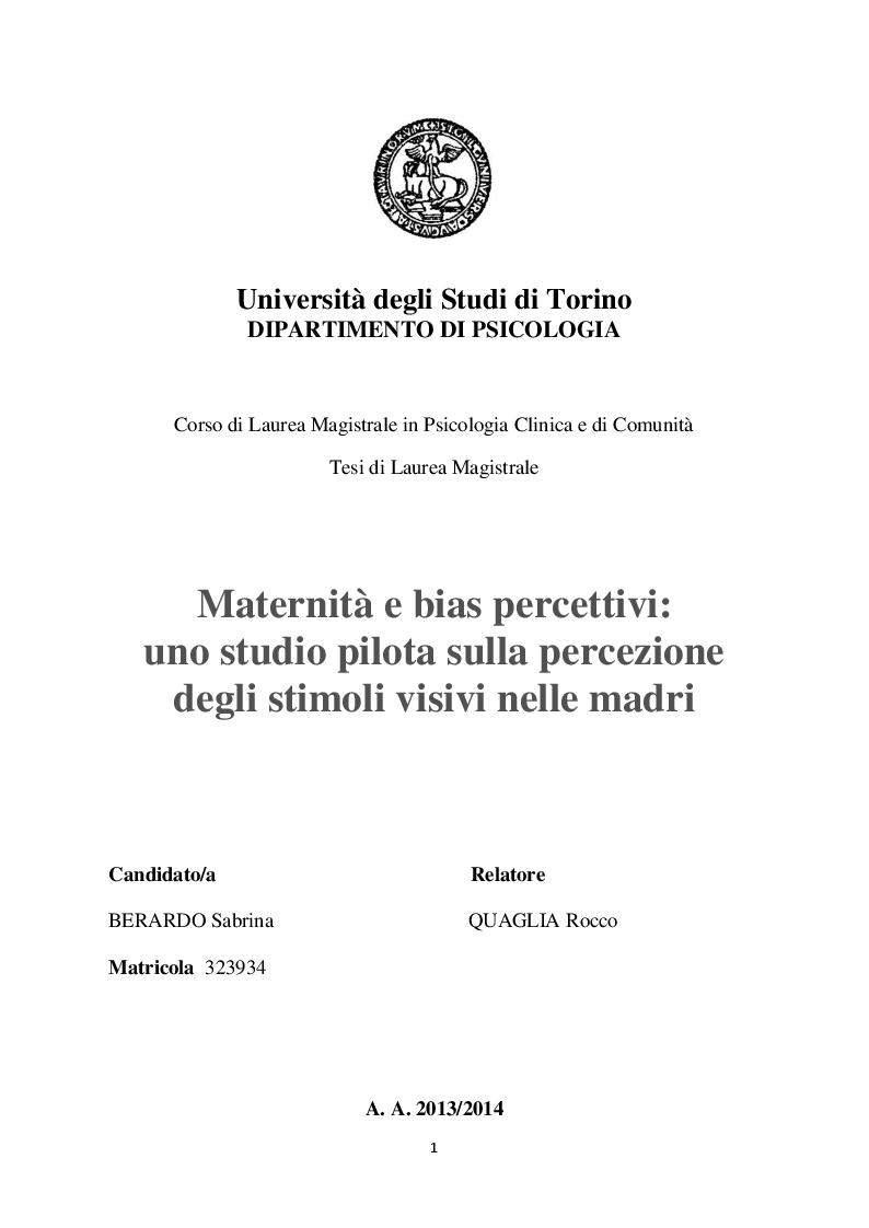 Anteprima della tesi: Maternità e bias percettivi: uno studio pilota sulla percezione degli stimoli visivi nelle madri, Pagina 1