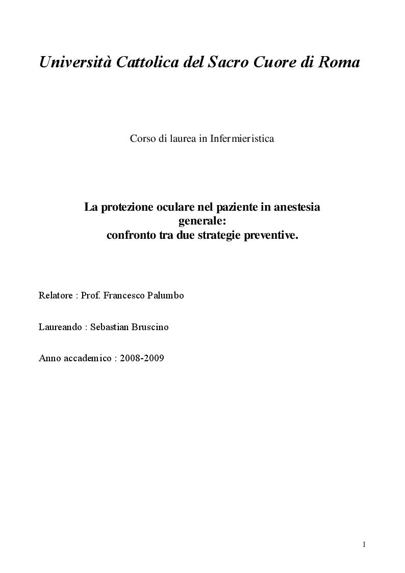 Anteprima della tesi: La protezione oculare nel paziente in anestesia generale: confronto tra due strategie preventive, Pagina 1