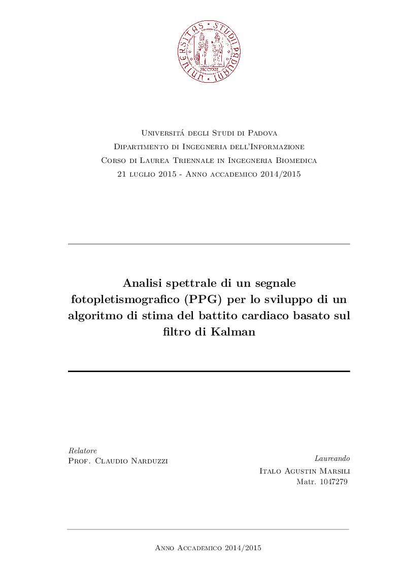 Anteprima della tesi: Analisi spettrale di un segnale fotopletismografico (PPG) per lo sviluppo di un algoritmo di stima del battito cardiaco basato sul filtro di Kalman, Pagina 1