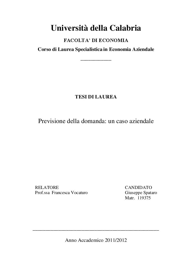 Anteprima della tesi: Previsione della domanda: un caso aziendale, Pagina 1