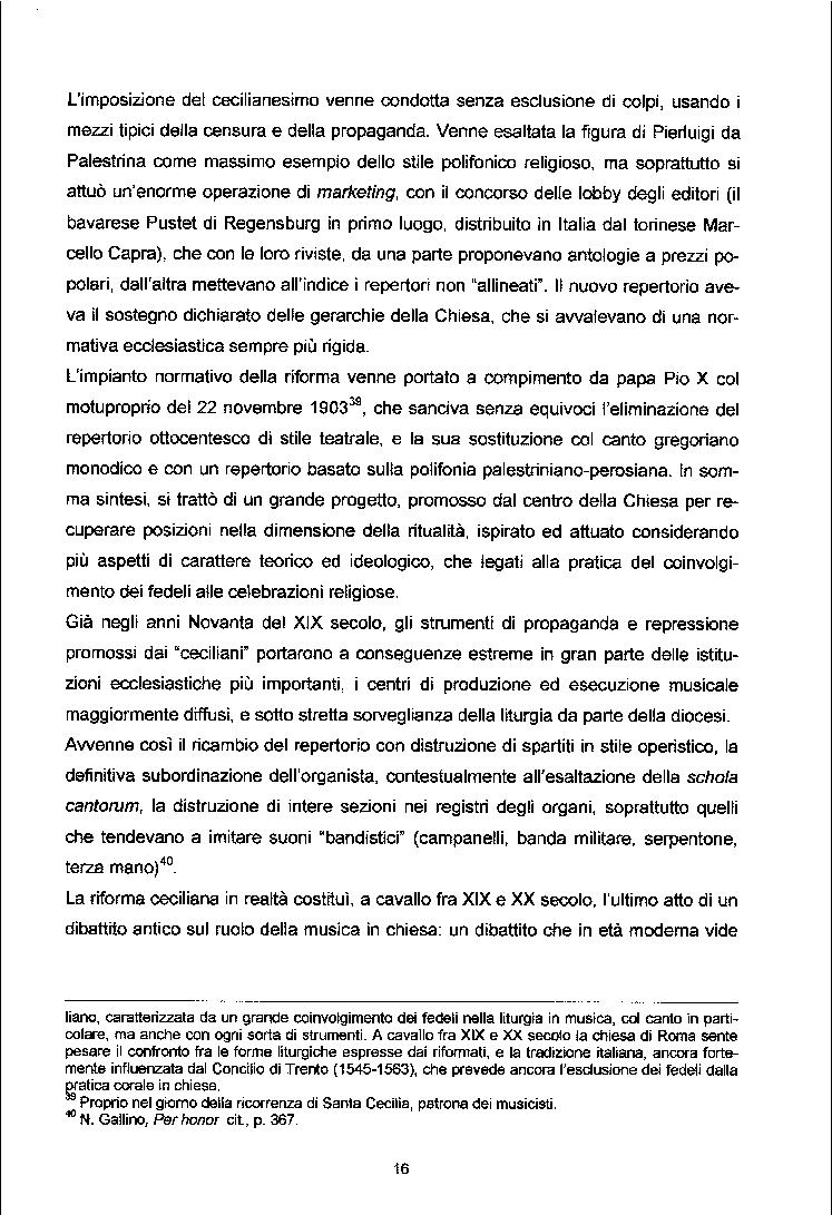 Estratto dalla tesi: La Cappella dei cantori del duomo di Vercelli: profilo istituzionale ed economico (dagli statuti del 1740 all'inizio del XX secolo)