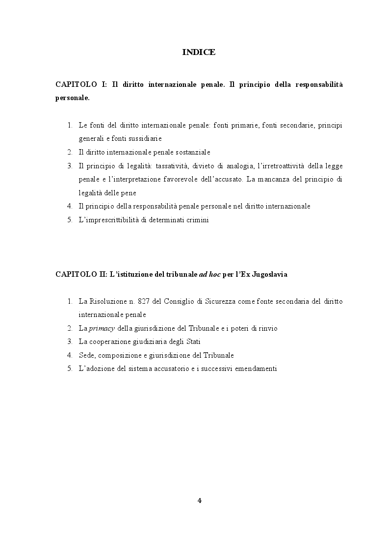Indice della tesi: Le garanzie processuali dell'imputato nella prassi del Tribunale Penale Internazionale per la Ex Jugoslavia, Pagina 1