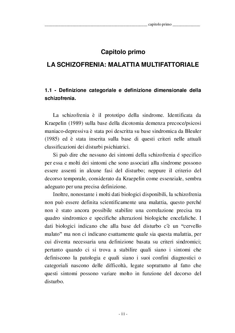 Estratto dalla tesi: Approccio integrato alla schizofrenia: l'ipotesi del neurosviluppo