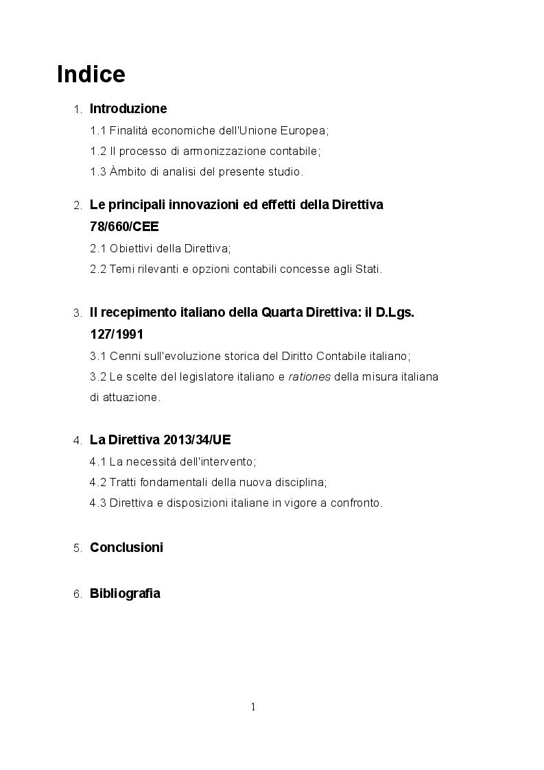 Indice della tesi: Recepimento italiano della Direttiva 78/660/CE e prospettive di evoluzione in base al disposto della Direttiva 2013/34/UE in materia di redazione del bilancio d'esercizio, Pagina 1