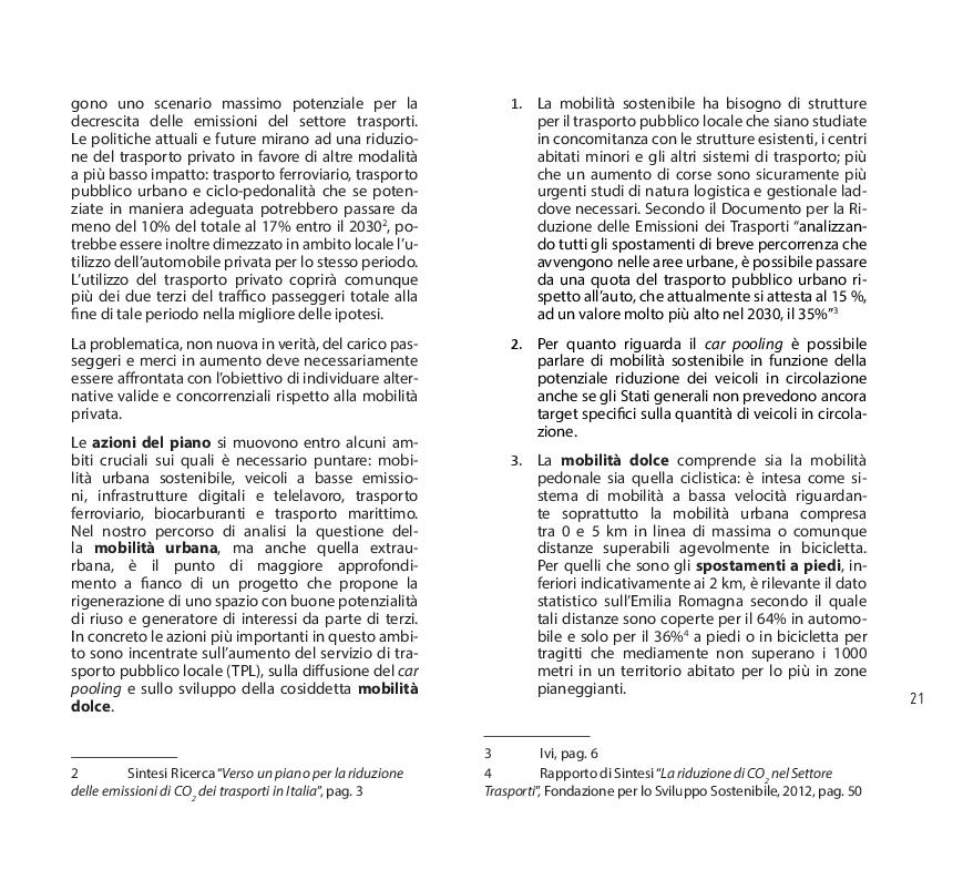 Estratto dalla tesi: La via Estense: Riqualificazione di una infrastruttura ferroviaria dismessa: la linea Modena-Cento-Ferrara