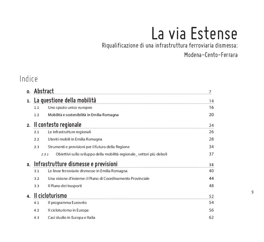 Indice della tesi: La via Estense: Riqualificazione di una infrastruttura ferroviaria dismessa: la linea Modena-Cento-Ferrara, Pagina 1