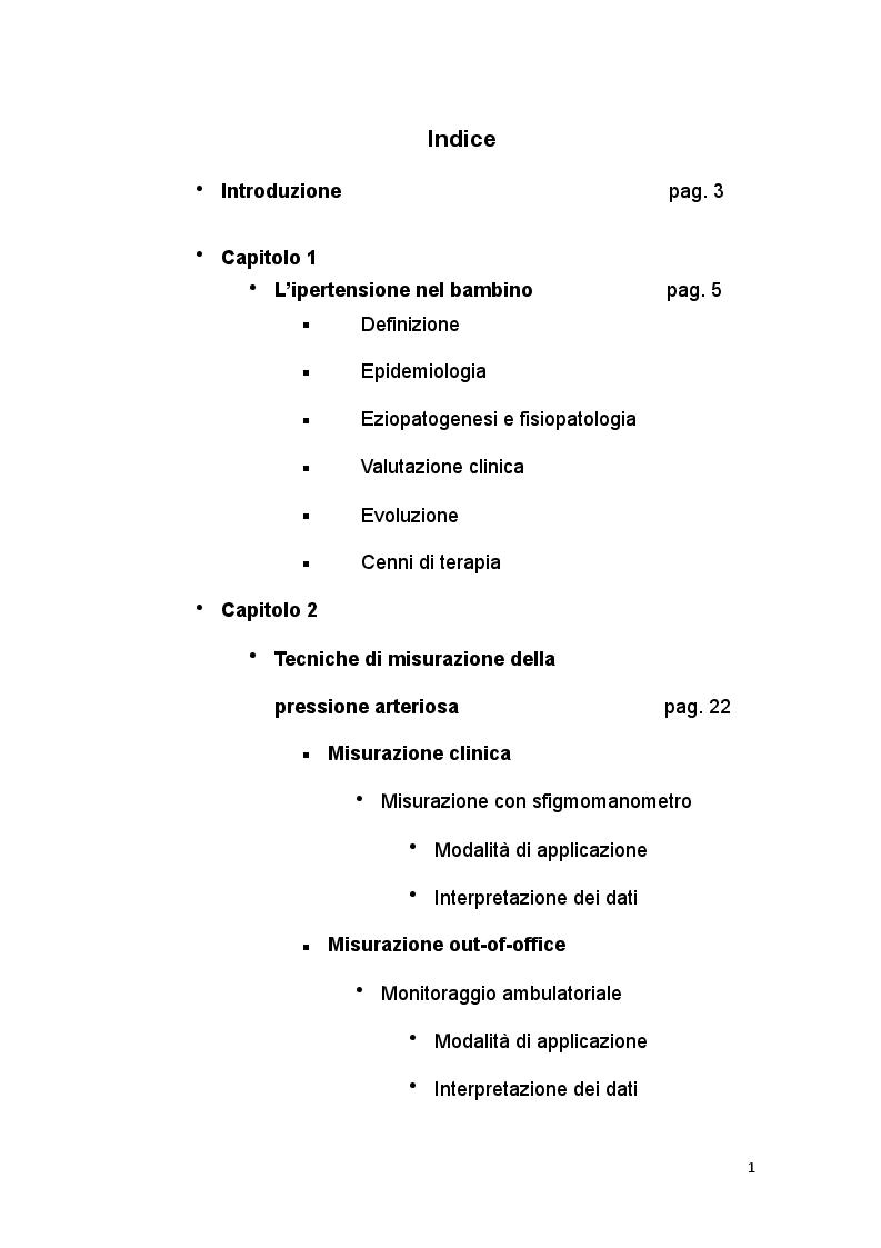 Indice della tesi: Impatto dell'impiego del monitoraggio ambulatoriale della pressione arteriosa delle 24 ore nella diagnosi dell'ipertensione nel bambino, Pagina 1