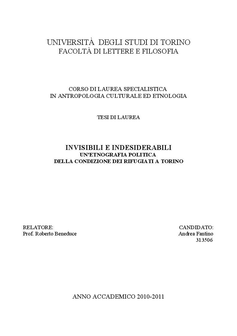 Anteprima della tesi: Invisibile e indesiderabili - Un'etnografia politica della condizione dei rifugiati a Torino, Pagina 1