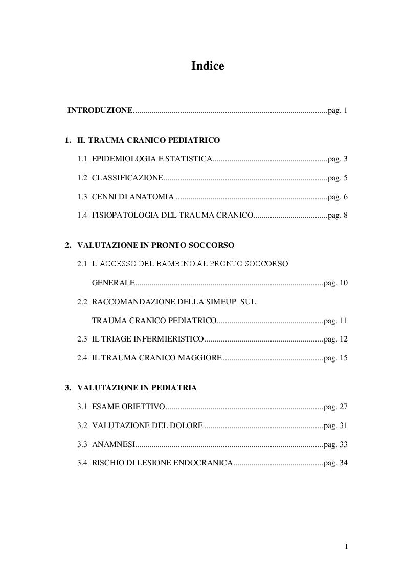Indice della tesi: Il trauma cranico pediatrico, comune causa di accesso al pronto soccorso, Pagina 1
