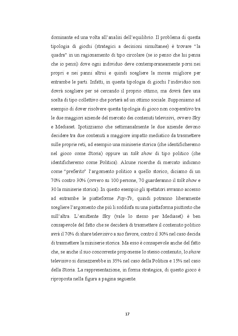 Estratto dalla tesi: La teoria dei giochi e i modelli oligopolistici  nel mercato della Pay-Tv. Il caso Sky e Mediaset Premium
