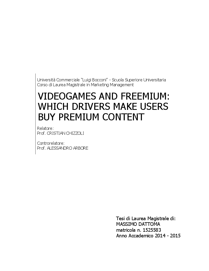 Anteprima della tesi: Videogames and Freemium: which Drivers make Users buy Premium Content, Pagina 1