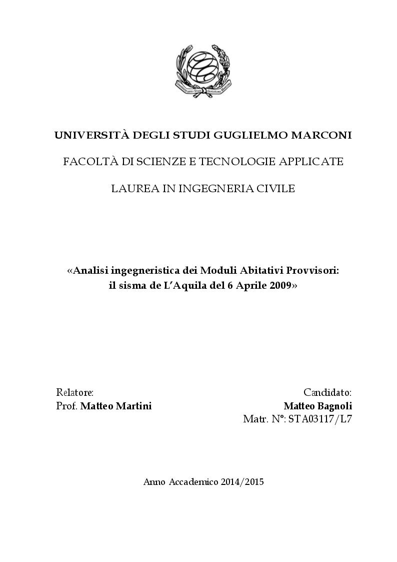 Anteprima della tesi: Analisi ingegneristica dei Moduli Abitativi Provvisori: il sisma de L'Aquila del 6 Aprile 2009, Pagina 1