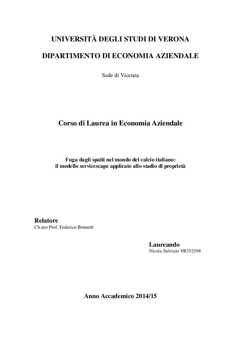 Anteprima della tesi: Fuga dagli spalti nel mondo del calcio italiano: il modello servicescape applicato allo stadio di proprietà, Pagina 1