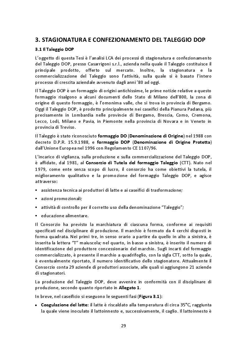 Estratto dalla tesi: Analisi energetica e Life Cycle Assesment dei processi di stagionatura e confezionamento del Taleggio DOP