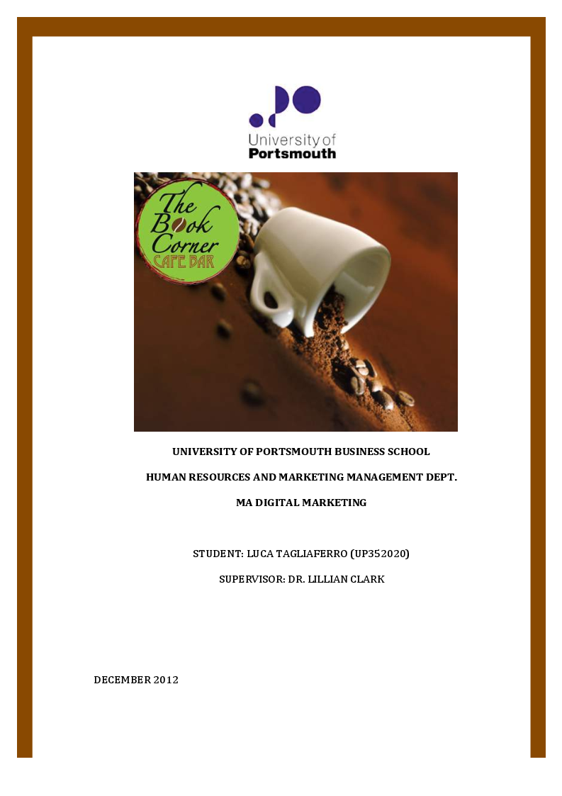 Anteprima della tesi: How to develop a Digital Marketing Strategy: the Case of a Cafe Bistro, Pagina 1