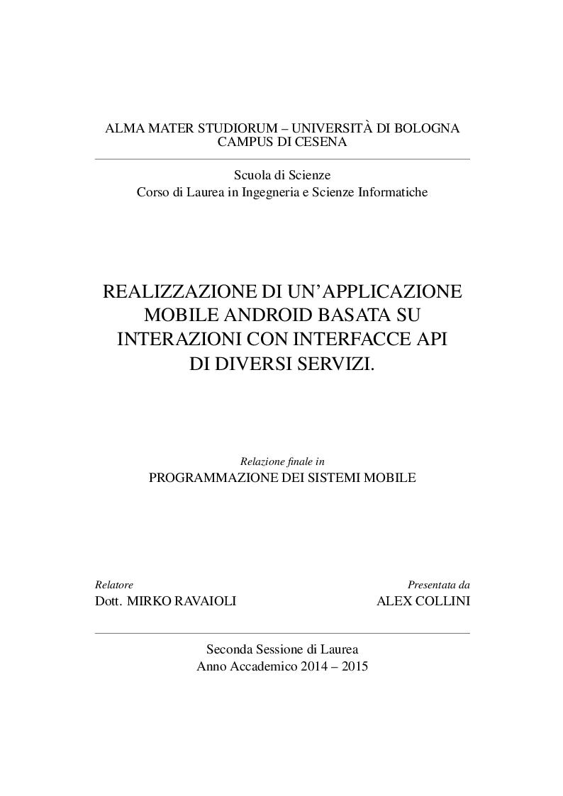 Anteprima della tesi: Realizzazione di un'applicazione mobile Android basata su interazioni con interfacce API di diversi servizi., Pagina 1