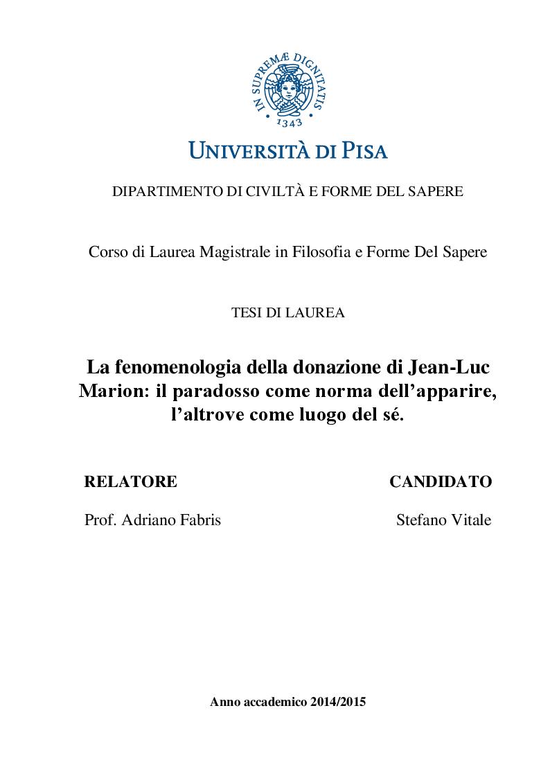 Anteprima della tesi: La fenomenologia della donazione di Jean-Luc Marion: il paradosso come norma dell'apparire, l'altrove come luogo del sé., Pagina 1